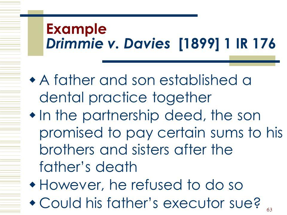 Example Drimmie v. Davies [1899] 1 IR 176